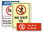 No Exit to Roof Signs