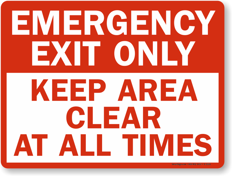 Emergency Exit Only Keep Clear Signs, Fire and Emergency Signs ...