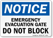 Emergency Evacuation Gate OSHA Notice Sign