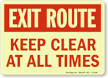 Exit Route Keep Clear Sign