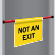 Not An Exit Door Barricade Sign