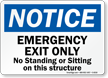 Notice Emergency Exit Only Sign