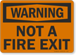 Glow Not Fire Exit OSHA Warning Sign