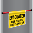 Use Stairs Not Elevator Door Barricade Sign